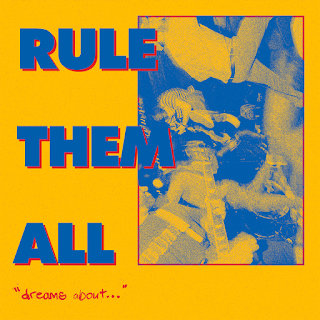 Rule Them All - Dreams About... (2019)