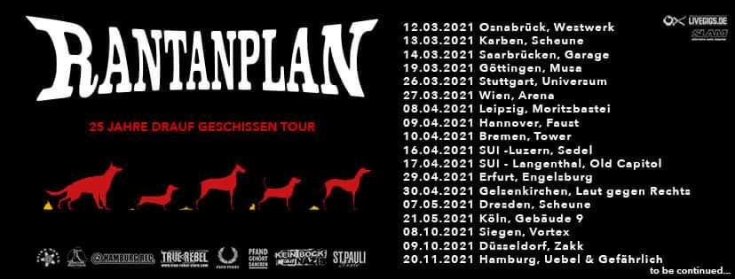 """Rantanplan - """"25 Jahre drauf geschissen""""-Tour 2021"""