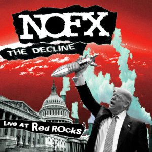 NOFX - The Decline Live at Red Rocks (2020)