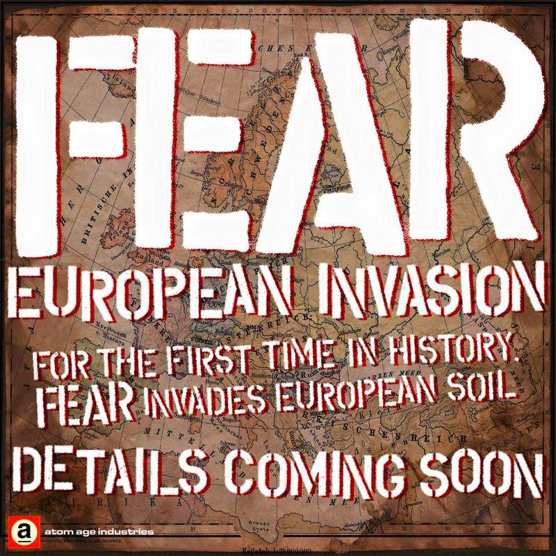 Fear - Europa - 2015