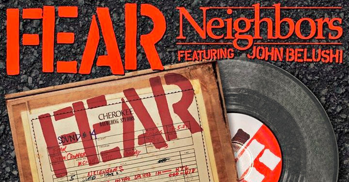 Fear - Neigbors Single - John Belushi