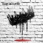 Fear No Empire - ST