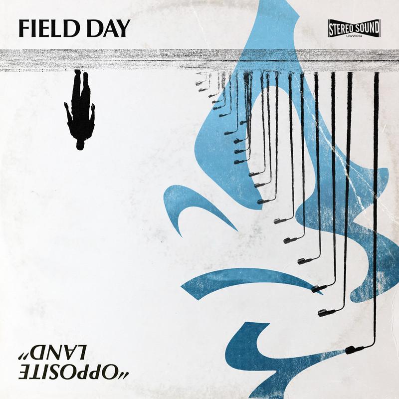 Field Day - Opposite Land (2020)