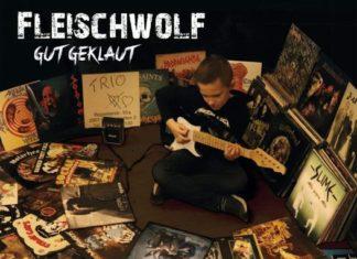 Fleischwolf - Gut Geklaut (2021)