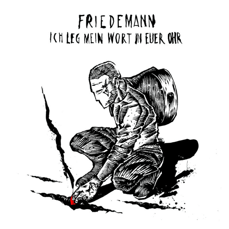 Friedemann - Ich leg mein Wort in euer Ohr