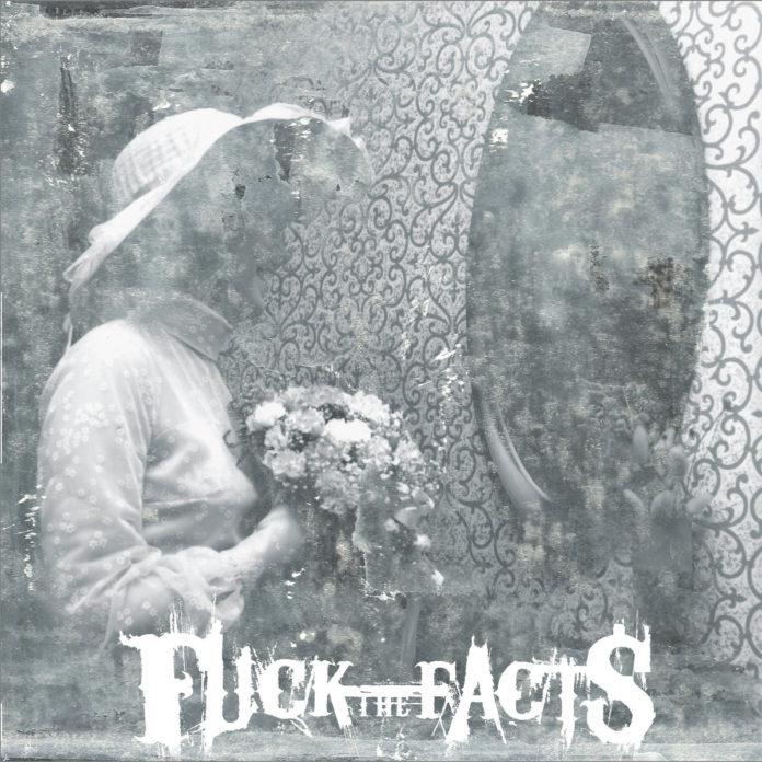 Fuck The Facts - Pleine Noirceu (2020)