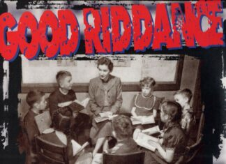 Good Riddance - A Comprehensive Guide To Moderne Rebellion (1996, 2021)