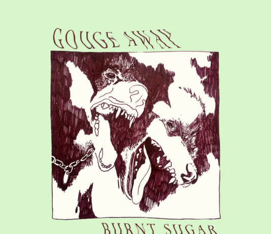 Gouge Away – Burnt Sugar (2018)