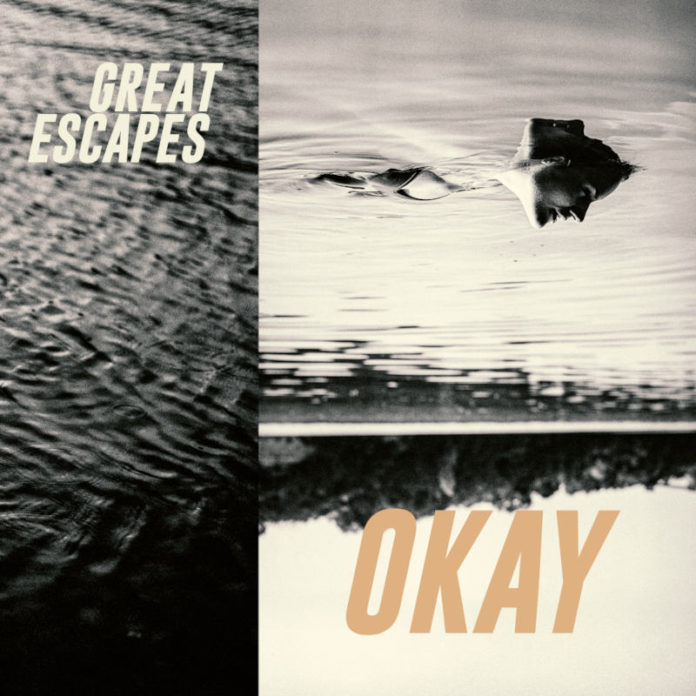 Great Escapes - Okay - (Album-Cover)
