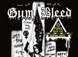 Gum Bleed - Punx Save The Human Race (2021)