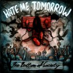 Hate Me Tomorrow - The Bottom Of Society - Frontcover - AWAY FROM LIFE Records