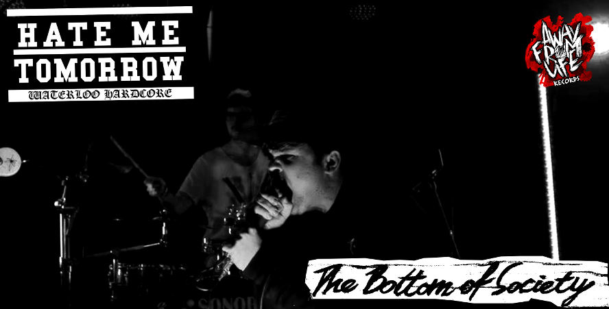 Hate Me Tomorrow - The Bottom Of Society