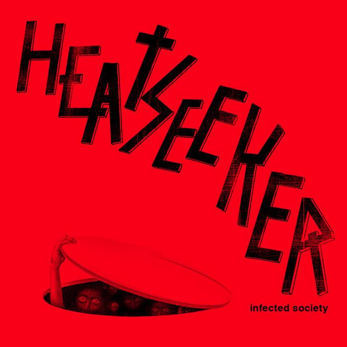 Heatseeker - Infected Society (2018)