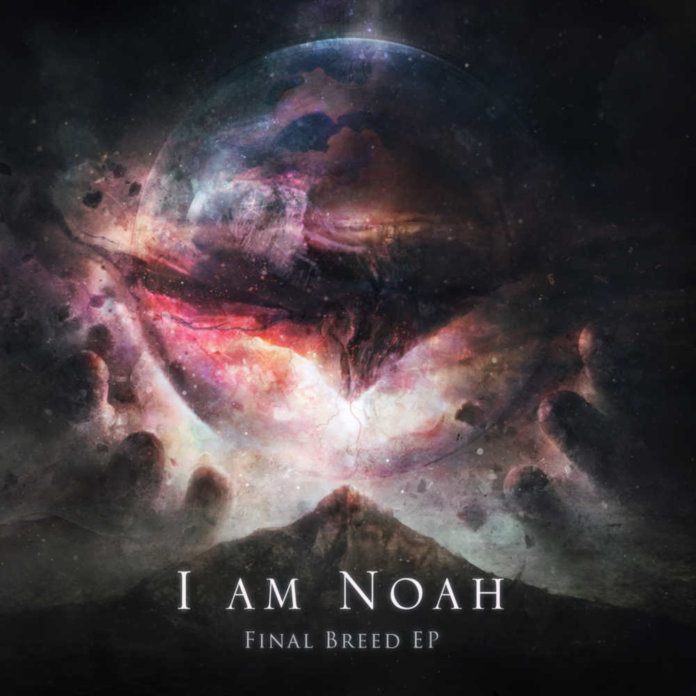 I am Noah - Final Breed
