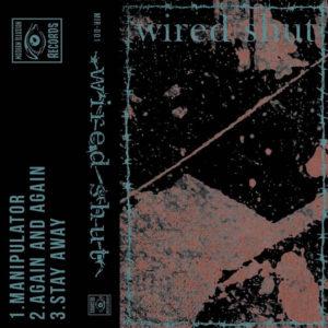 Wired Shut - Demo (Modern Illusion Records, 2020)