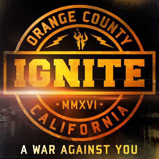Ignite - A War Against You - 2016