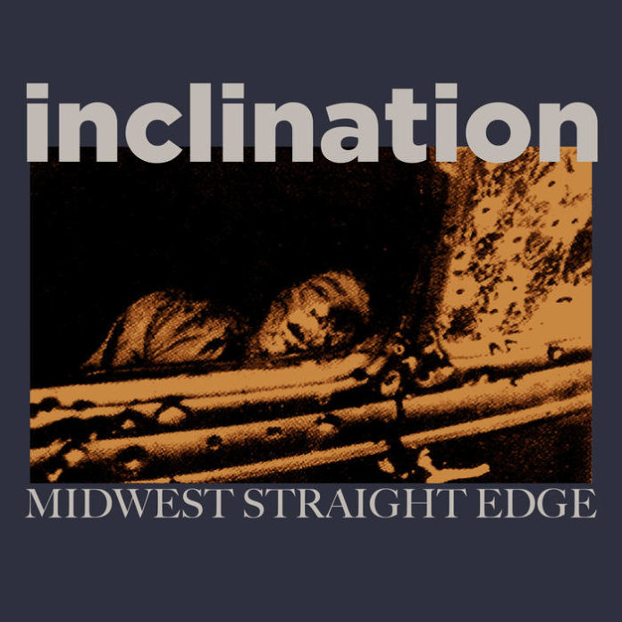 Inclination - Midwest Straight Edge