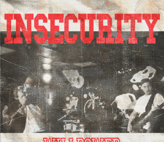 Insecurity - Willpower (2019)