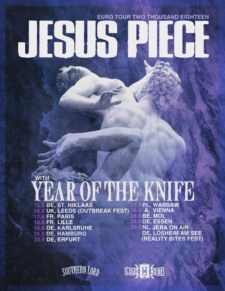 Jesus Piece - Year Of The Knife - Tour 2018
