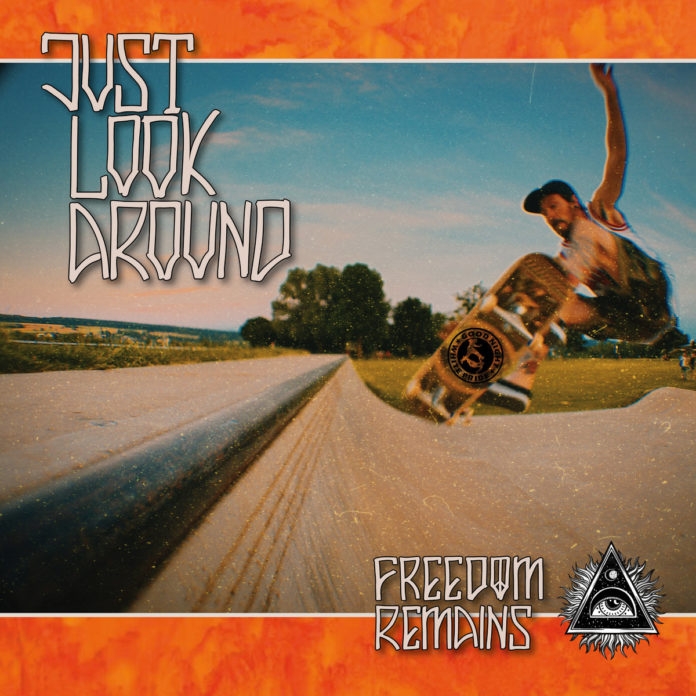 Just Look Around - Freedom Remains (2021)