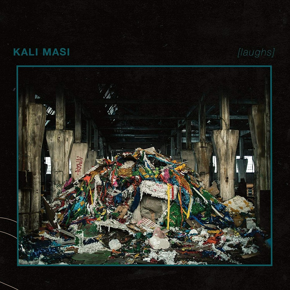 Kali Masi - [laughs] (2021)