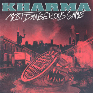 Kharma - Most Dangerous Game (2020)