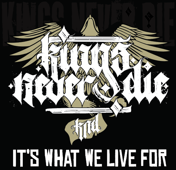 Kings Never Die - It's What We Live For (2021)