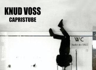 Knud Voss - Capristube (2020)