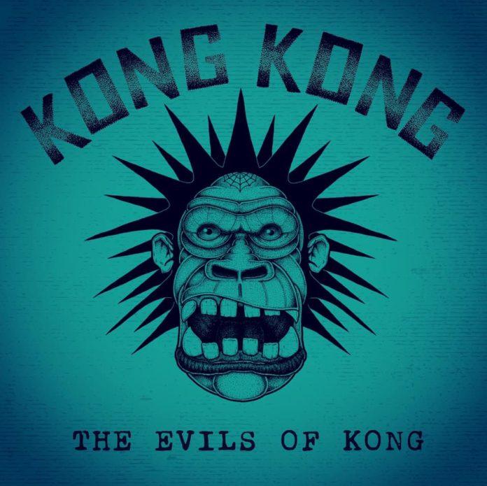 Kong Kong - The Evils Of Kong (2020)