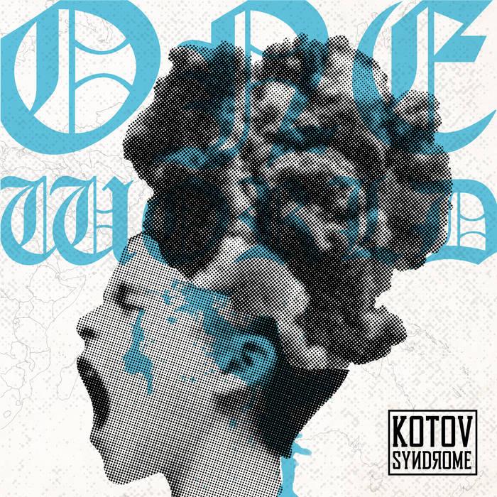 Kotov Syndrome - One World (2018)
