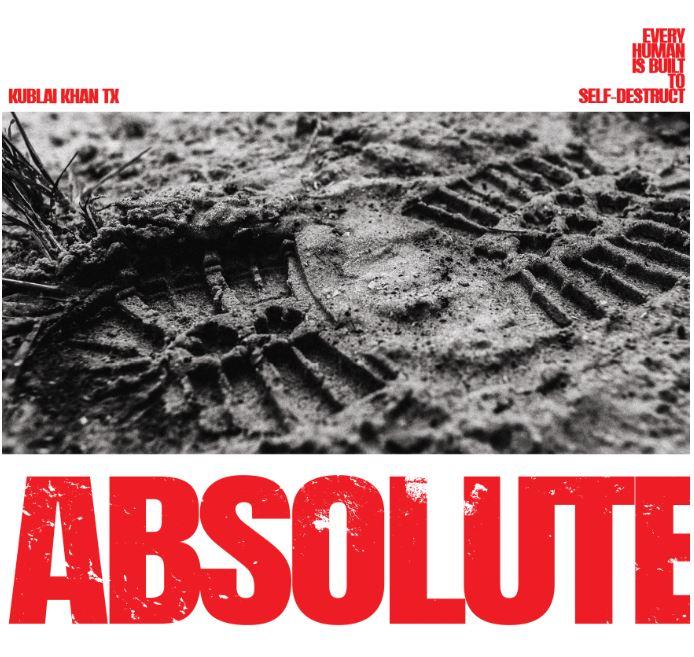 Kublai Khan TX - Absolute (2019)