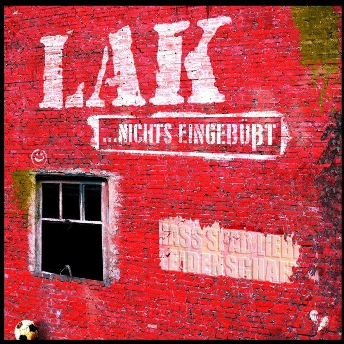 LAK - …nichts eingebüßt