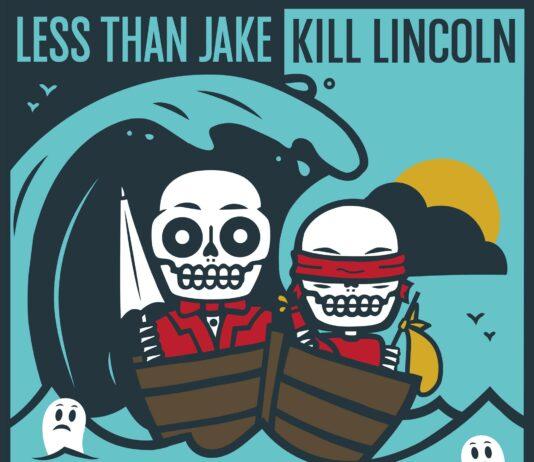 Less Than Jake & Kill Lincoln (Wavebreaker #1 Split)