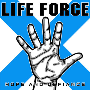 Life Force - Hope & Defiance (2020)