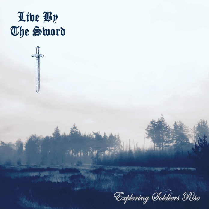 Live By The Sword - Exploring Soldier Rise (2021)
