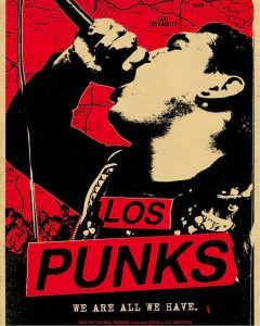 Los Punks - We Are All We Have - LA PUNK