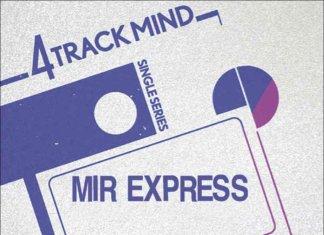 "Mir Express - 4 Track Mind Single - Vol. 2 (7"" EP - 2020- Tomatenplatten)"