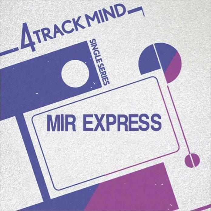 Mir Express - 4 Track Mind Single - Vol. 2 (7