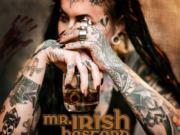 "MR. IRISH BASTARD ""The Desire For Revenge"""