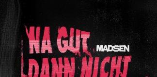 Madsen - Na gut dann nicht (2020)