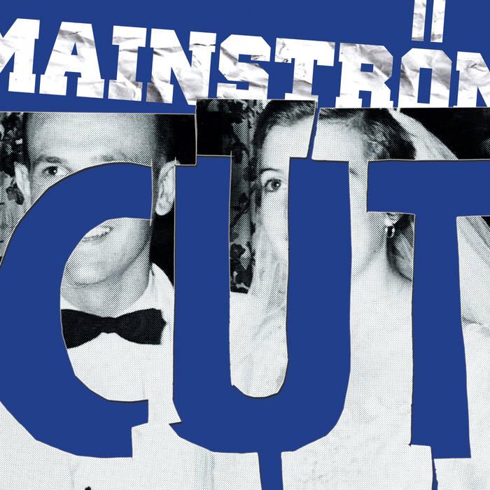 Mainström - Cut