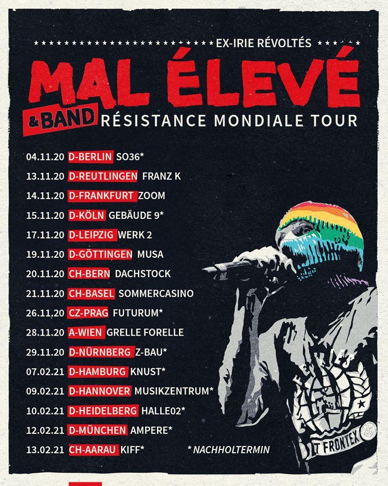 """Mal Èlevè - """"Résistance Mondiale""""-Tour 2020 / 2021"""