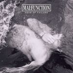 Malfunction - Fear Of Failure Albumcover.