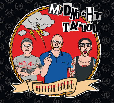 Midnight Tattoo - Trouble Bound