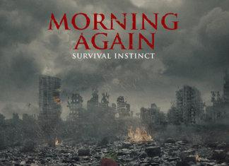 Morning Again - Survival Instinct