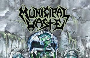 Municipal Waste - Slime and Punishment - neues Album 2017