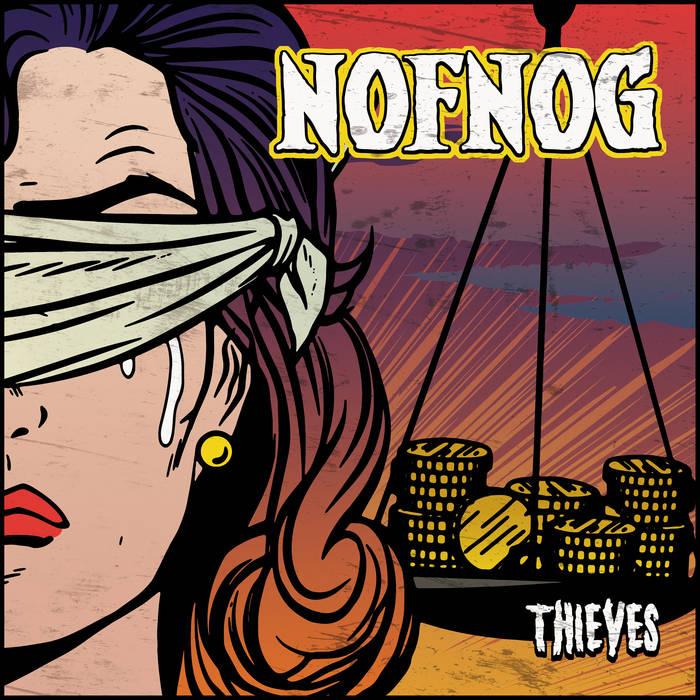 NOFNOG - Thieves (2018)