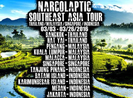 Narcolaptic - Südoastasien Tour 2016