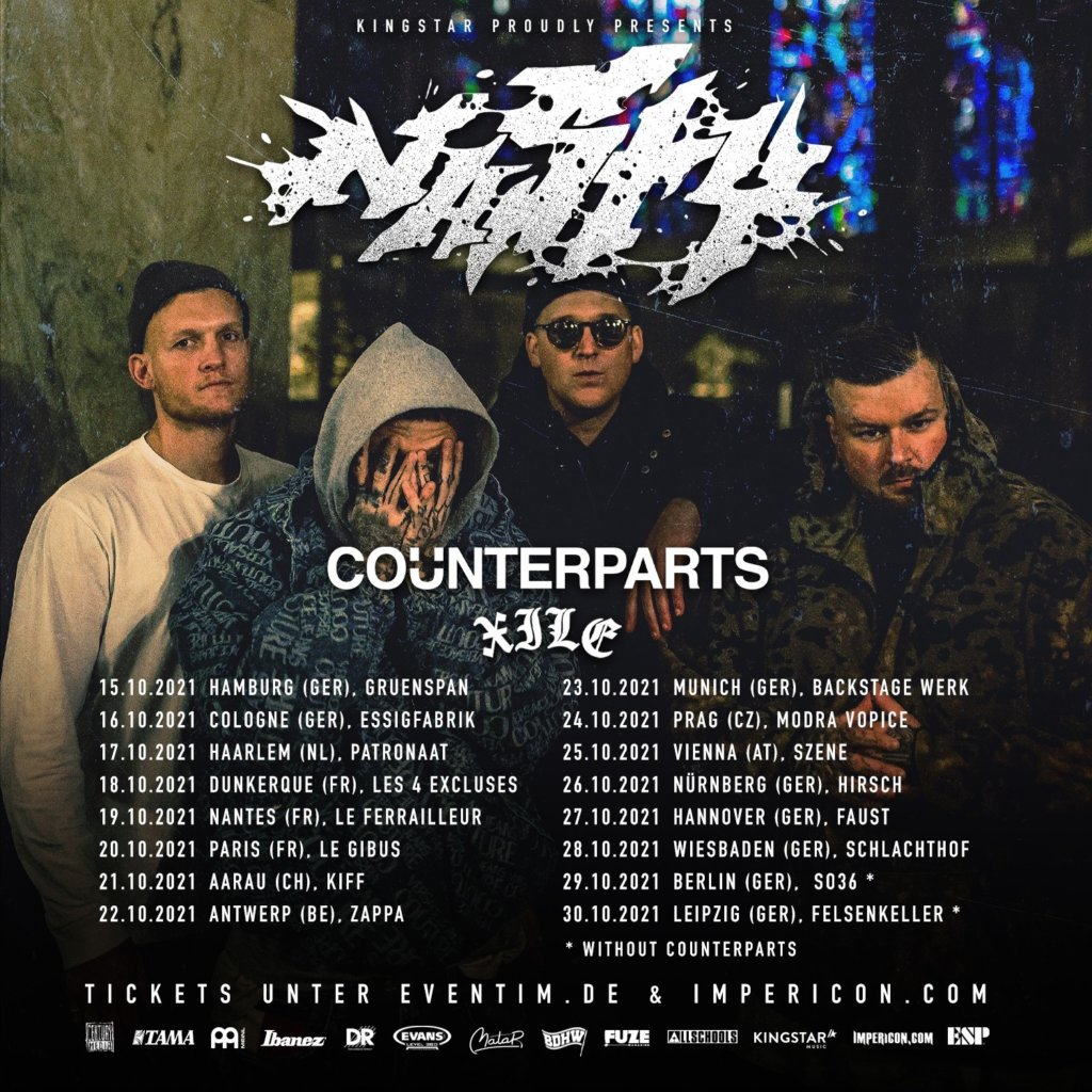 Nasty, Counterpars & XILE - Europa-Tour 2021
