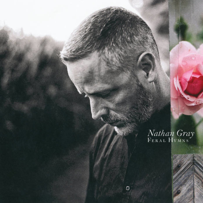 Nathan Gray - Feral Hymns